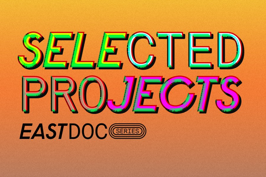 East Doc Series reveals five selected projects